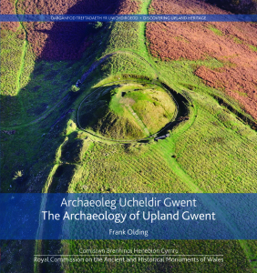 archaeoleg-ucheldir-gwent-the-archaeology-of-upland-gwent-isbn-9781871184570